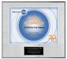 Choices Pet Sitters - Circle of Excellence Award 2010